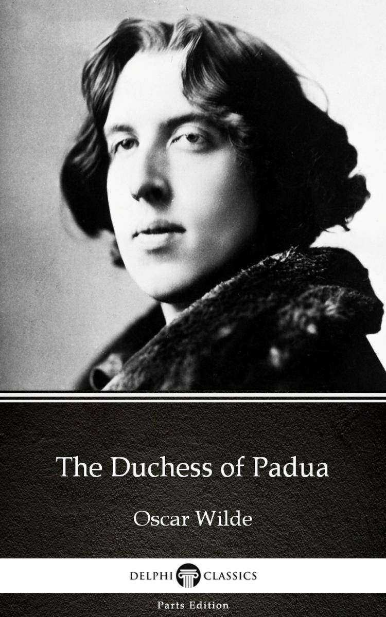 The Duchess of Padua by Oscar Wilde (Illustrated)
