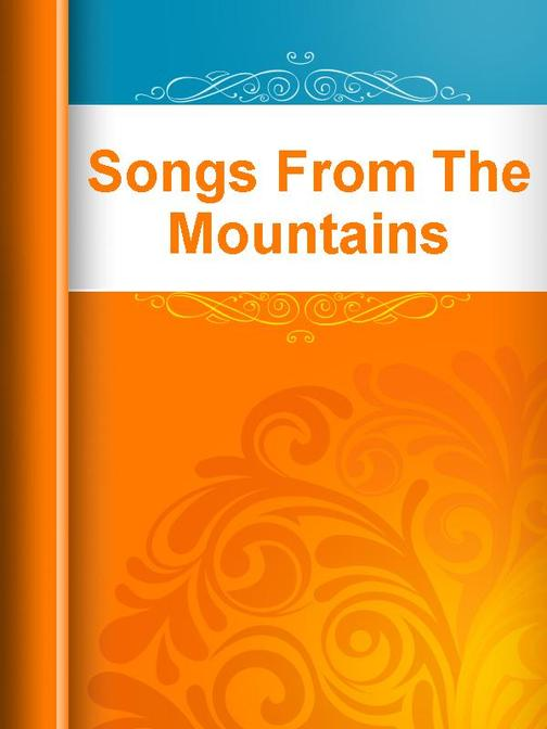 Songs From The Mountains