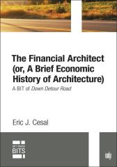 The Financial Architect (or, A Brief Economic History of Architecture)