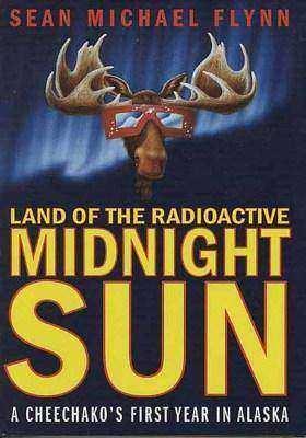 Land of the Radioactive Midnight Sun