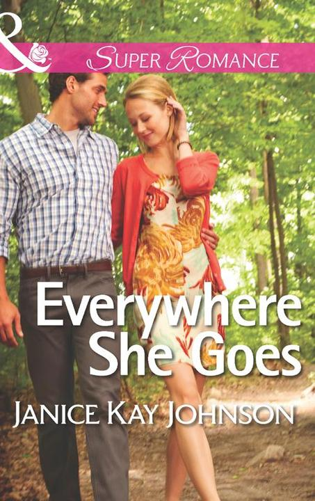 Everywhere She Goes (Mills & Boon Superromance) (The Mysteries of Angel Butte, B