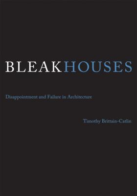 Bleak Houses