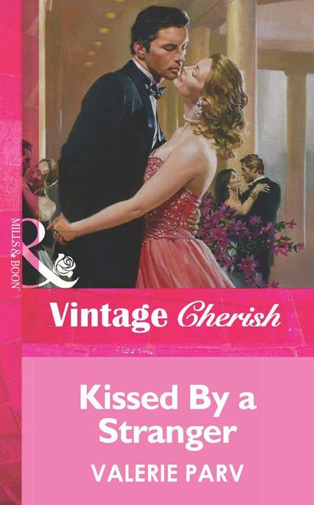 Kissed By a Stranger (Mills & Boon Vintage Cherish)