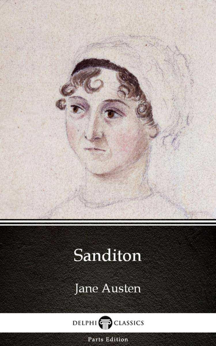 Sanditon by Jane Austen (Illustrated)
