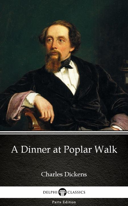 A Dinner at Poplar Walk by Charles Dickens (Illustrated)