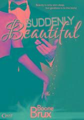 Suddenly Beautiful