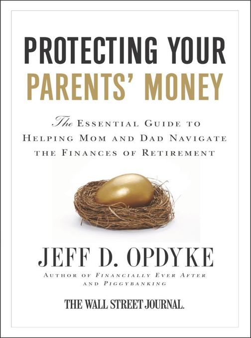 Protecting Your Parents' Money