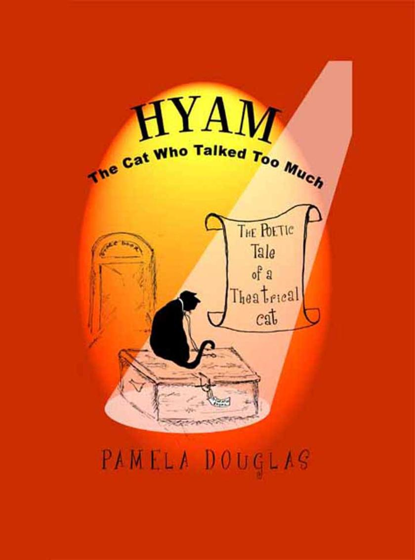 Hyam The Cat Who Talked Too Much