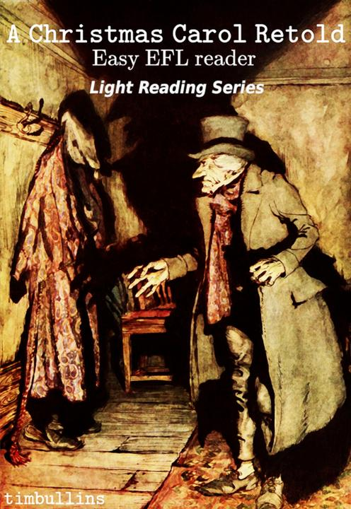A Christmas Carol Retold: Easy EFL Reader