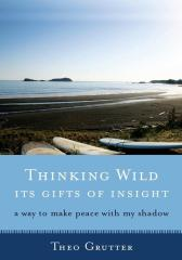 Thinking Wild, The Gifts of Insight