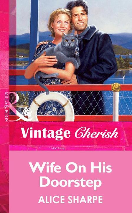 Wife On His Doorstep (Mills & Boon Vintage Cherish)