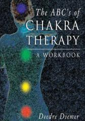 The ABC's of Chakra Therapy