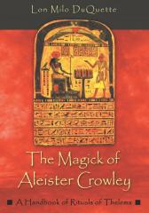 The Magick of Aleister Crowley