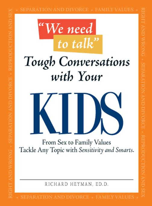 We Need To Talk - Tough Conversations With Your Kids