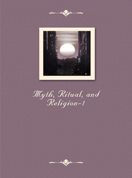 Myth, Ritual, and Religion-1