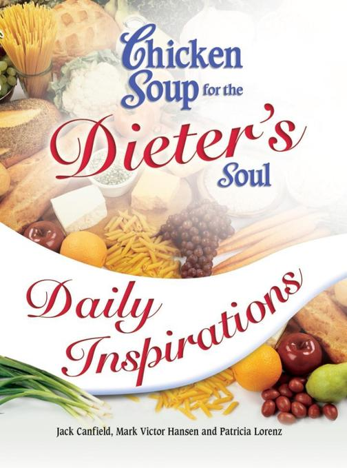 Chicken Soup for the Dieter's Soul Daily Inspirations