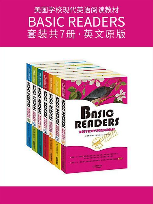 BASIC READERS:美国学校现代英语阅读教材(套装共7册·英文原版)