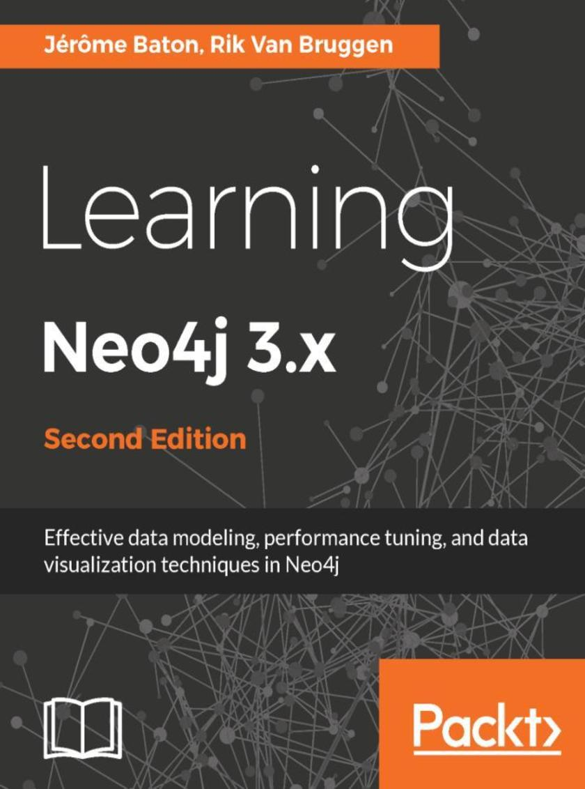 Learning Neo4j 3.x - Second Edition