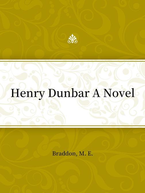 Henry Dunbar A Novel