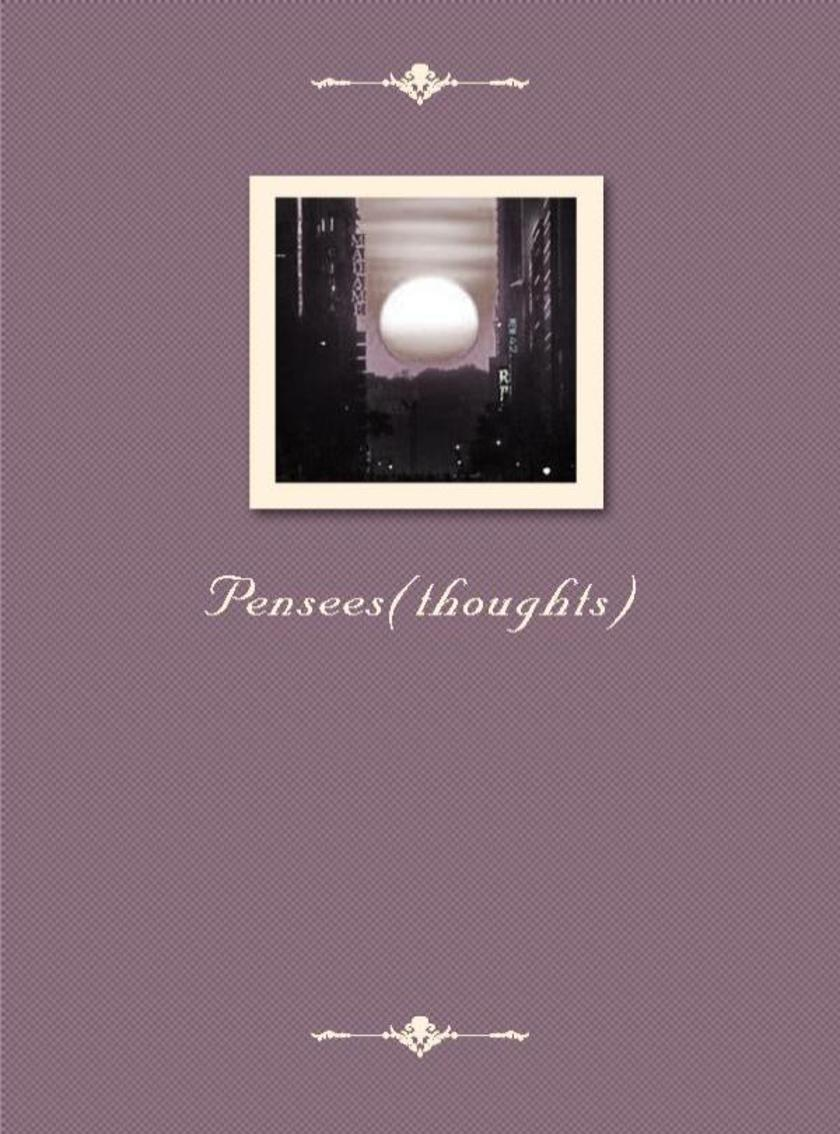 Pensees(thoughts)