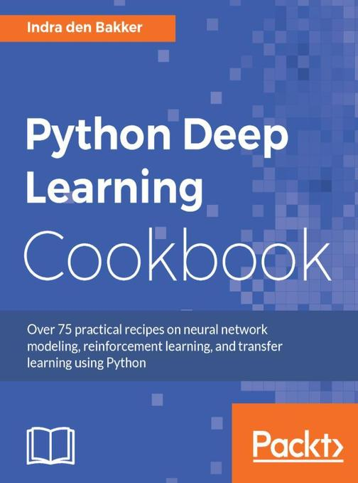 Python Deep Learning Cookbook