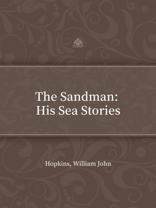 The Sandman  His Sea Stories