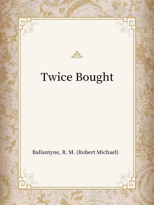 Twice Bought