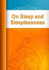 On Sleep and Sleeplessness