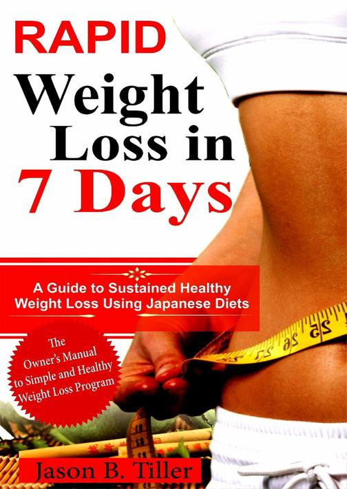Rapid Weight Loss in 7 Days: A Guide to Sustained Healthy Weight Loss Using Japa