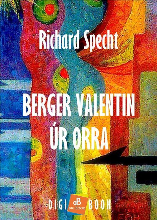 Berger Valentin úr orra
