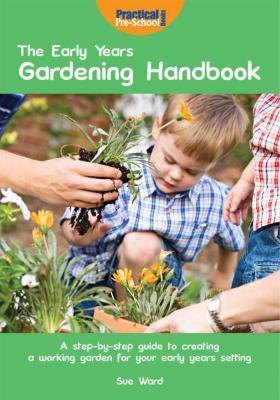 Early Years Gardening Handbook