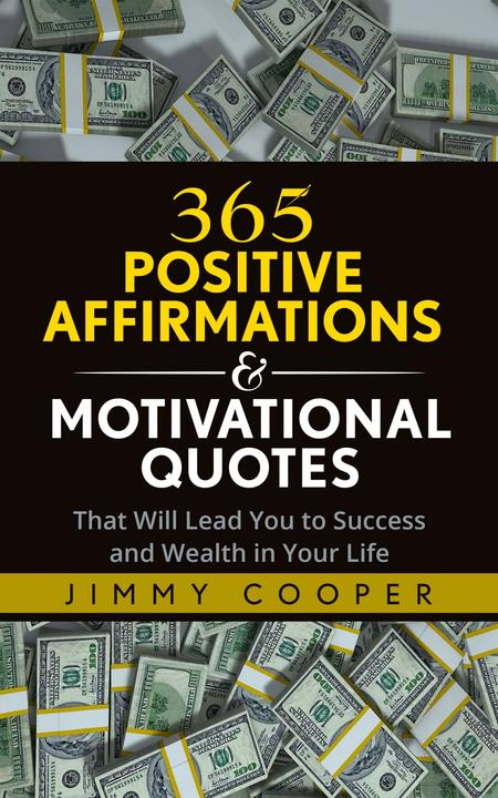365 Positive Affirmations & Motivational Quotes