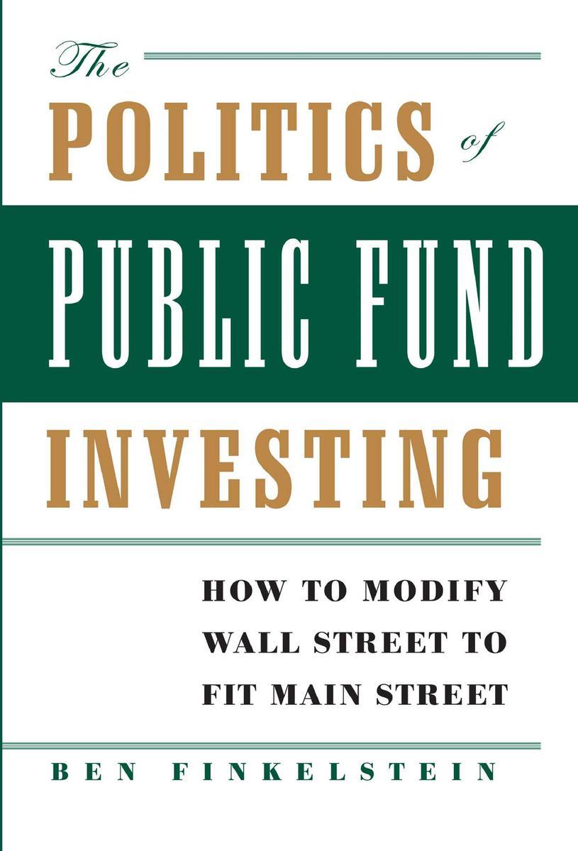 The Politics of Public Fund Investing