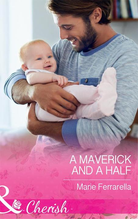 A Maverick And A Half (Mills & Boon Cherish) (Montana Mavericks: The Baby Bonanz