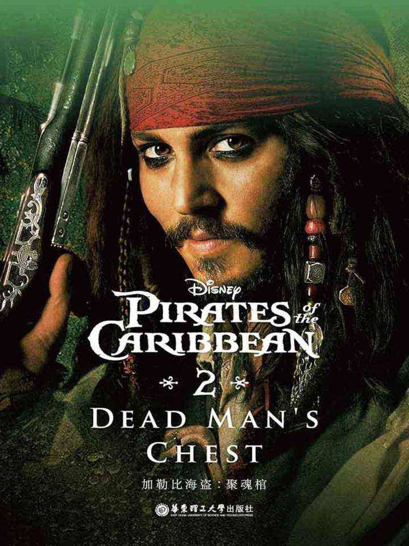 迪士尼英文原版.加勒比海盗2:聚魂棺 Pirates of the Caribbean Dead Man's Chest