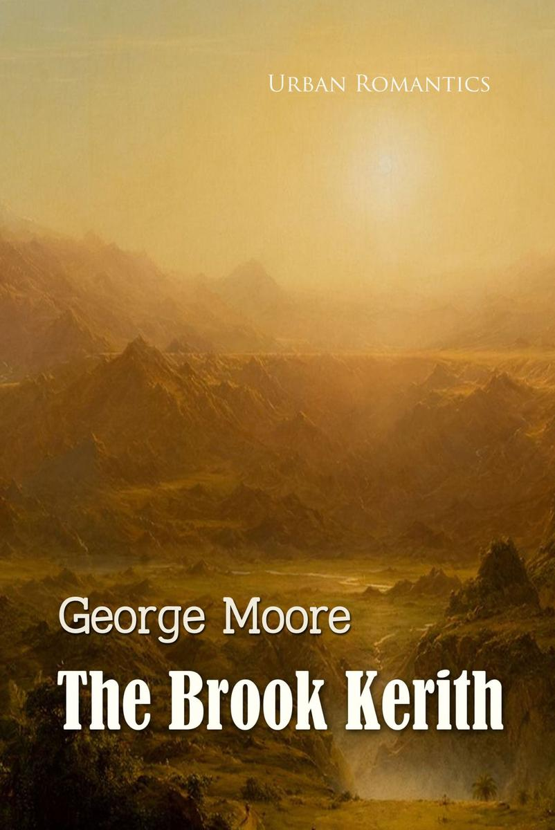 The Brook Kerith:A Syrian Story