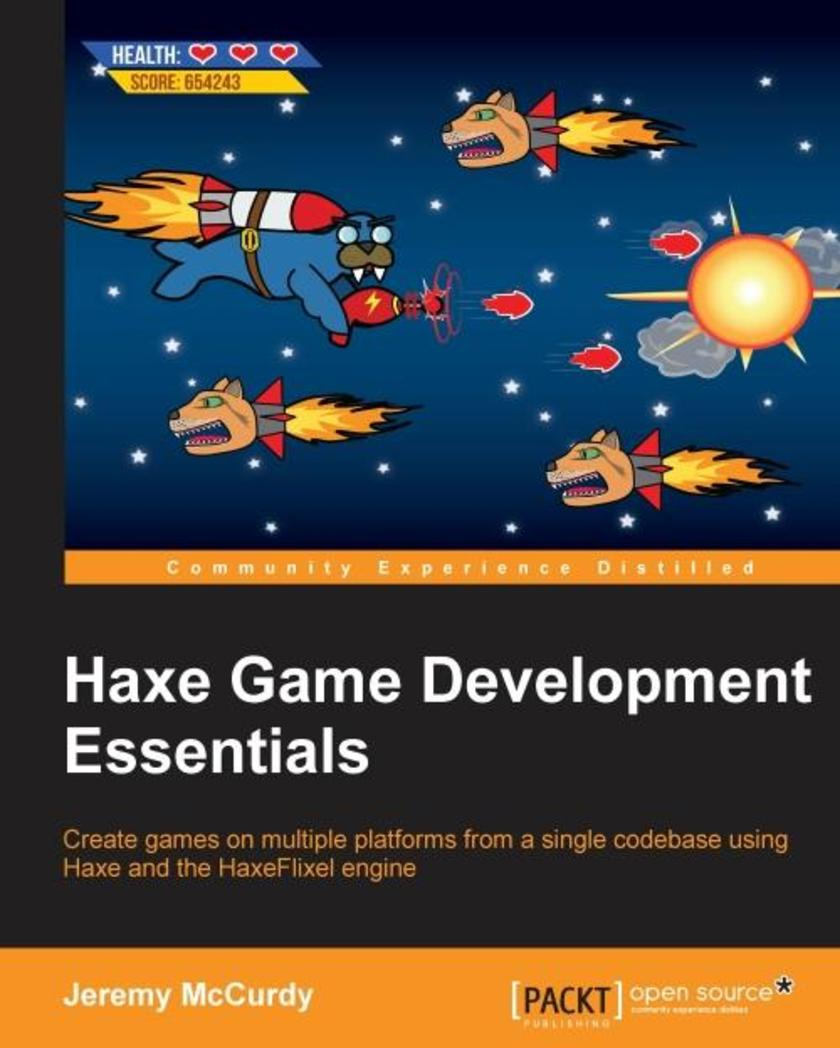 Haxe Game Development Essentials