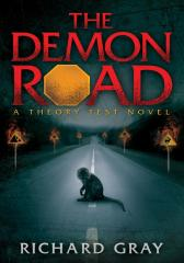 The Demon Road: A Theory Test Novel
