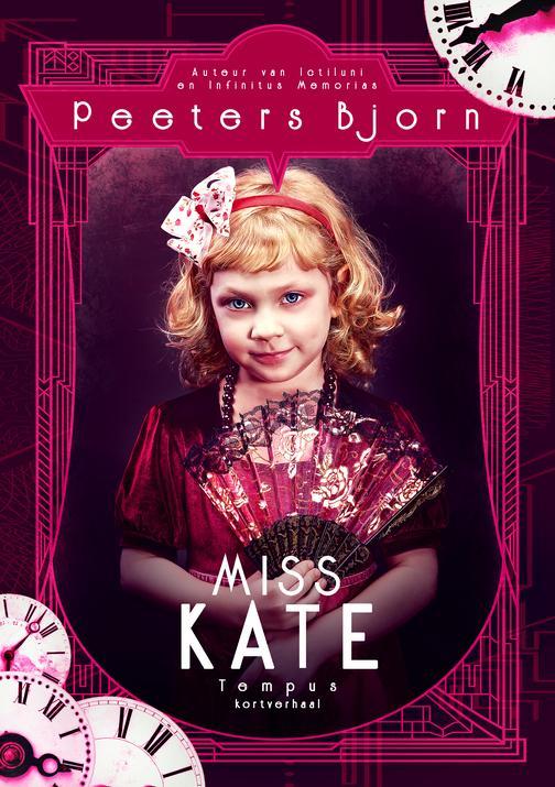Miss Kate: Tempus Kortverhaal