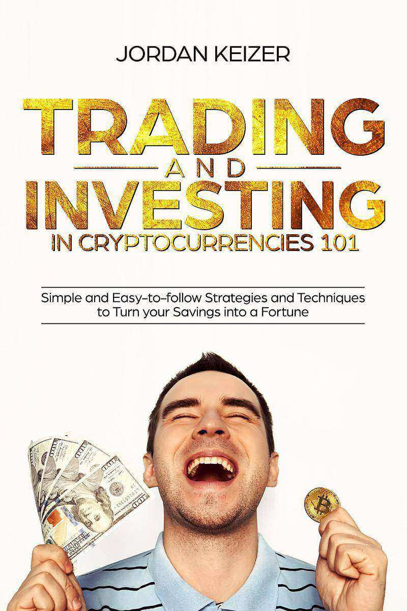 Trading and Investing in Cryptocurrencies 101