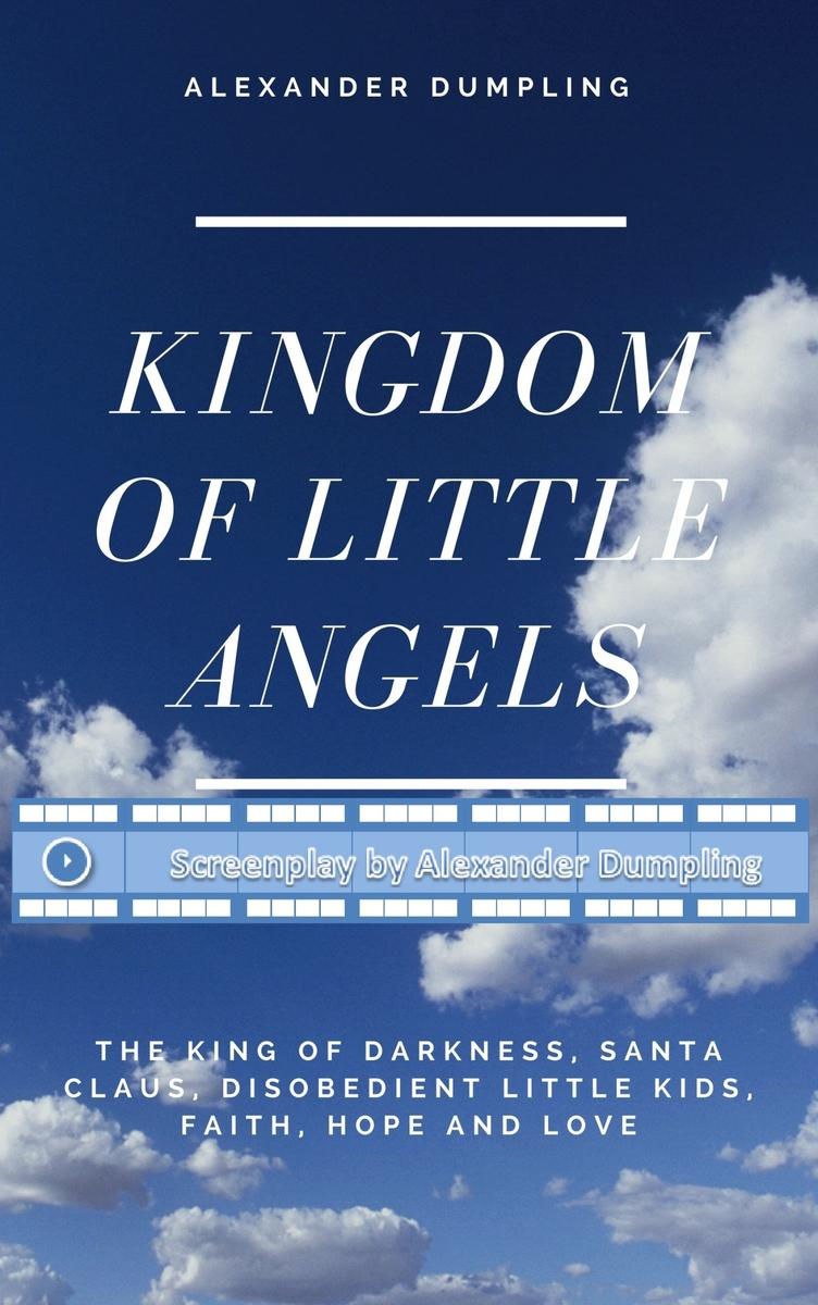 """Screenplay for """"Kingdom of little angels, Story 1"""