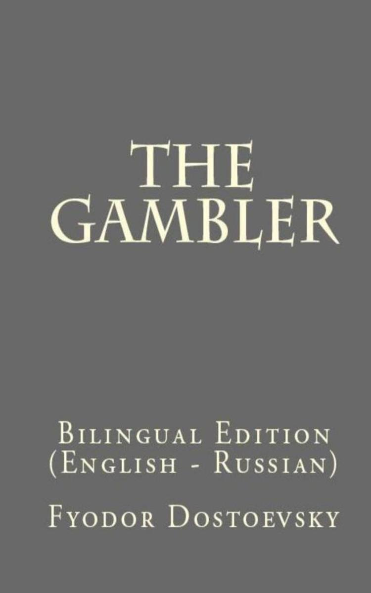 The Gambler: Bilingual Edition (English – Russian)
