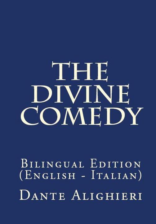 The Divine Comedy: Bilingual Edition (English – Italian)