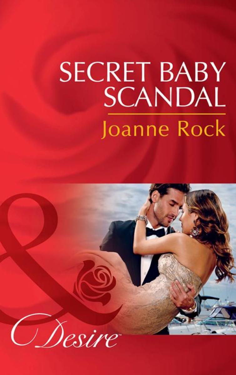 Secret Baby Scandal (Mills & Boon Desire) (Bayou Billionaires, Book 4)