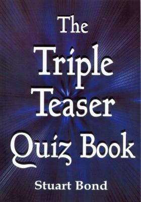 The Triple Teaser Quiz Book