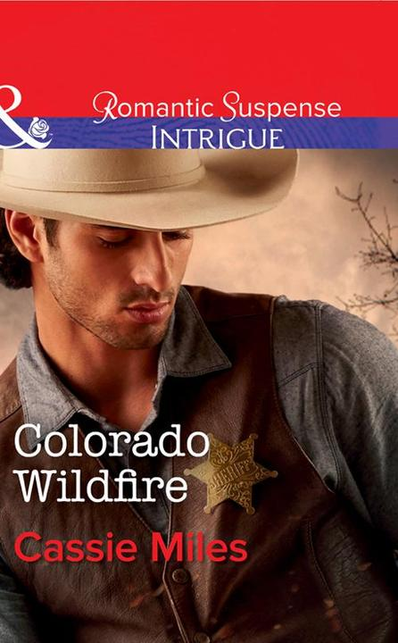 Colorado Wildfire (Mills & Boon Intrigue)