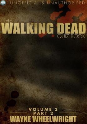 Walking Dead Quiz Book Volume 3 Part 2