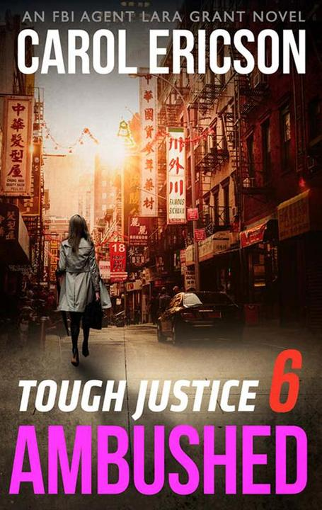 Tough Justice: Ambushed (Part 6 Of 8) (Tough Justice, Book 6)
