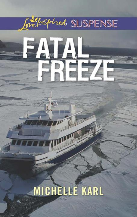Fatal Freeze (Mills & Boon Love Inspired Suspense)