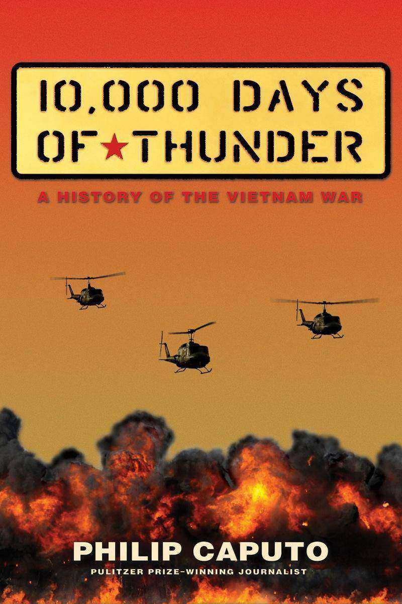 10,000 Days of Thunder:A History of the Vietnam War